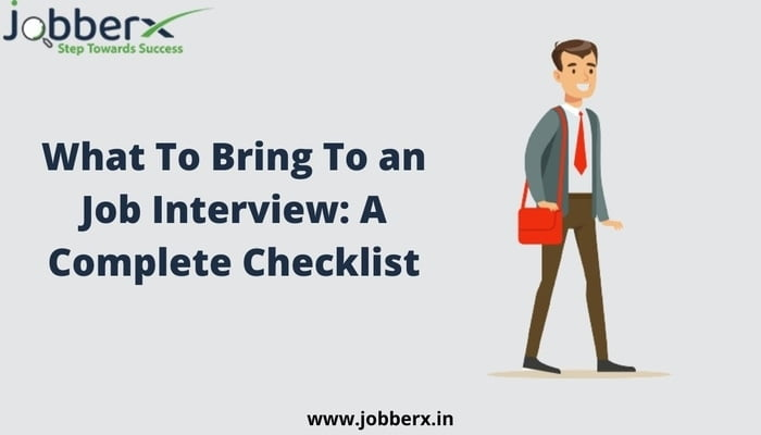 What To Bring To an Job Interview